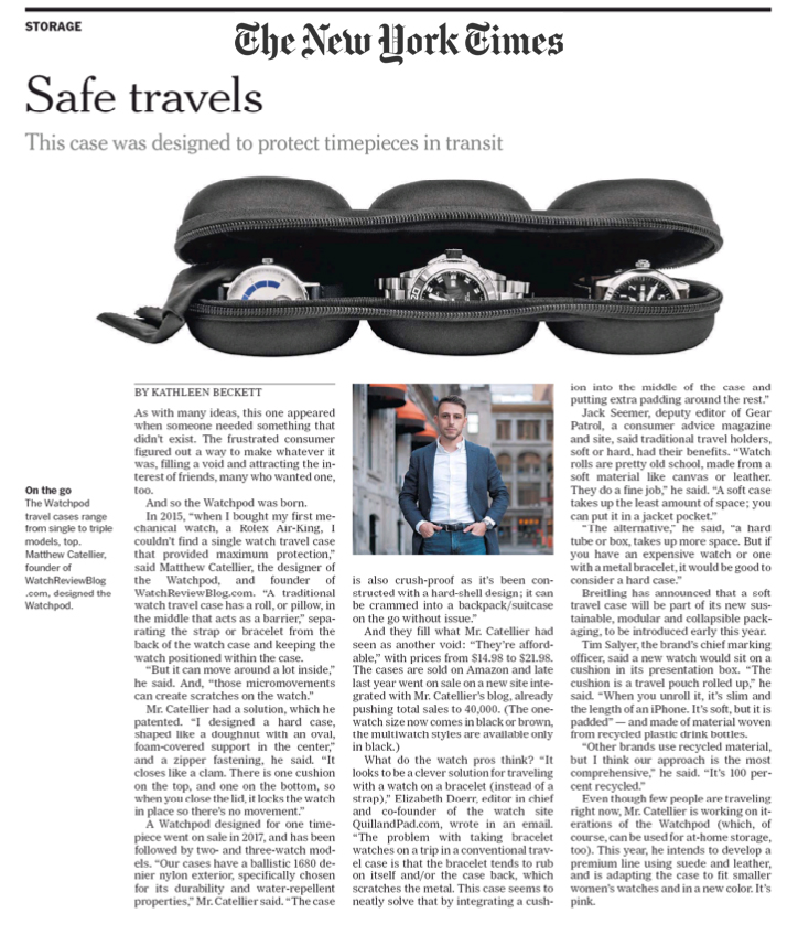 WATCHPOD Travel Cases in the New York Times. Founder Matthew Catellier